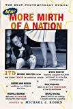 Michael J. Rosen: More Mirth of a Nation: The Best Contemporary Humor