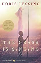 The Grass Is Singing: A Novel (Perennial…