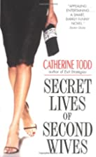 Secret Lives of Second Wives by Catherine…