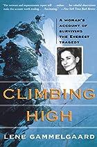 Climbing High: A Woman's Account of…