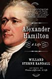 Randall, Willard Sterne: Alexander Hamilton: A Life