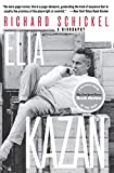 Schickel, Richard: Elia Kazan: A Biography