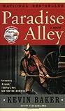 Baker, Kevin: Paradise Alley: A Novel