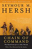 Hersh, Seymour M.: Chain of Command: The Road from 9/11 to Abu Ghraib (P.S.)