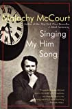 McCourt, Malachy: Singing My Him Song