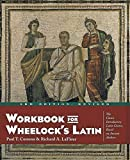 Comeau, Paul T.: Workbook for Wheelock's Latin