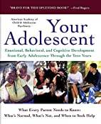Your Adolescent: Emotional, Behavioral, and…
