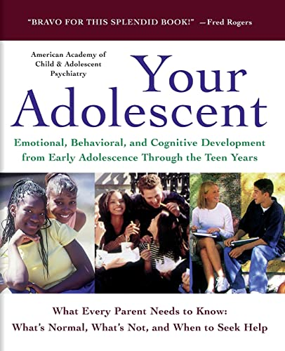 your-adolescent-emotional-behavioral-and-cognitive-development-from-early-adolescence-through-the-teen-years
