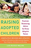 Melina, Lois Ruskai: Raising Adopted Children: Practical Reassuring Advice for Every Adoptive Parent