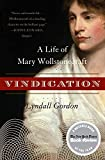 Gordon, Lyndall: Vindication: A Life of Mary Wollstonecraft