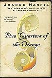 Harris, Joanne: Five Quarters of the Orange