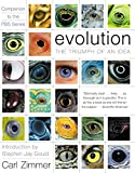 Zimmer, Carl: Evolution: The Triumph of an Idea