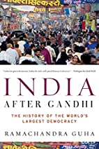 India After Gandhi: The History of the…