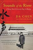 Chen, Da: Sounds of the River: A Young Man's University Days in Beijing
