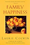 Colwin, Laurie: Family Happiness