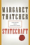 Thatcher, Margaret: Statecraft: Strategies for a Changing World