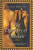 Runcie, James: The Discovery of Chocolate