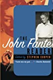 Cooper, Stephen: The John Fante Reader