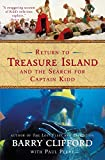 Clifford, Barry: Return to Treasure Island and the Search for Captain Kidd