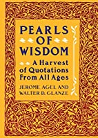 Pearls of Wisdom: A Harvest of Quotations…