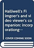 Halliwell, Leslie: Halliwell's Filmgoer's and Video Viewer's Companion: Incorporationg The Filmgoer's Book of Quotes and Halliwell's Movie Quiz