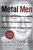 Metal Men: How Marc Rich Defrauded the…