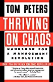 Tom Peters: Thriving On Chaos