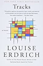 Tracks by Louise Erdrich