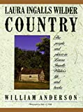 Anderson, William: Laura Ingalls Wilder Country