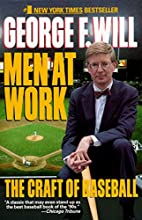 Men at Work: The Craft of Baseball by George…