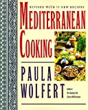Wolfert, Paula: Mediterranean Cooking: Revised With 75 New Recipes
