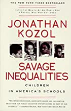 Savage Inequalities: Children in America's…