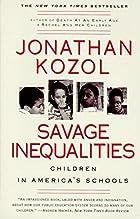 Savage Inequalities: Children in America's…