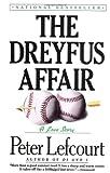 Lefcourt, Peter: The Dreyfus Affair: A Love Story