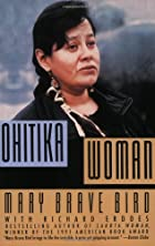Ohitika Woman by Mary Brave Bird