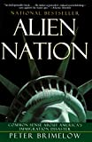 Brimelow, Peter: Alien Nation: Common Sense about America's Immigration Disaster