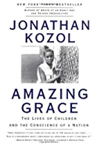 Amazing Grace: The Lives of Children and the…