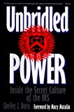 Davis, Shelley L.: Unbridled Power: Inside the Secret Culture of the IRS