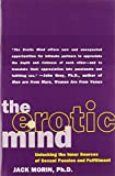 Morin, Jack: The Erotic Mind: Unlocking the Inner Sources of Sexual Passion and Fulfillment