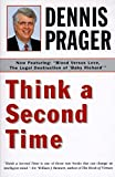 Prager, Dennis: Think a Second Time