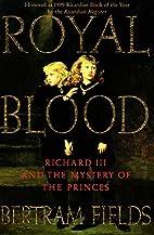 Royal Blood: King Richard III and the…