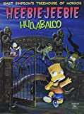 Groening, Matt: Bart Simpson's Treehouse of Horror: Heebie-Jeebie Hullabaloo