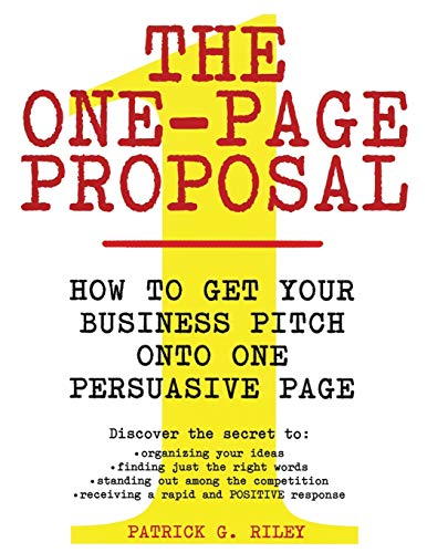 the-one-page-proposal-how-to-get-your-business-pitch-onto-one-persuasive-page