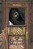 Maguire, Gregory: Lost: A Novel