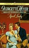 Heyer, Georgette: April Lady (A Harper Monogram Regency)