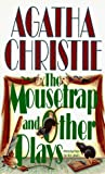 Christie, Agatha: The Mousetrap and Other Plays