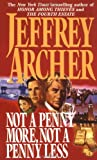 Archer, Jeffrey: Not a Penny More, Not a Penny Less