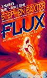 Baxter, Stephen: Flux