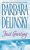 Delinsky, Barbara: Fast Courting
