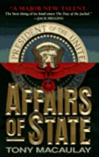 Affairs of State by Tony Macaulay